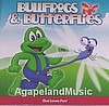 Bullfrogs and Butterflies: God Loves Fun (2nd CD)