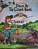 Down by the Creek Bank Choral Music Book