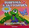 Bullfrogs and Butterflies: God is Great (3rd CD)